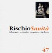 RischioSanità n.47 – Dicembre 2012